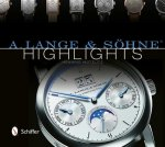 A. Lange and Sohne Highlights