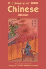 Dictionary of 1, 000 Chinese Idioms