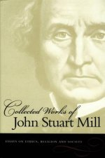 Collected Works of John Stuart Mill