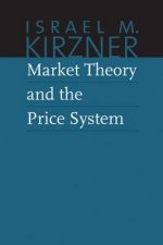 Market Theory & the Price System