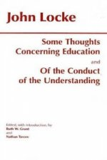 Some Thoughts Concerning Education & of the Conduct of the U