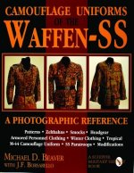 Camouflage Uniforms of the Waffen-SS : A Photographic Reference