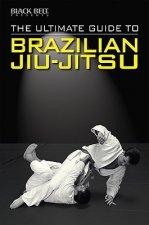 Ultimate Guide to Brazilian Jiu-jitsu