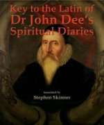 Key to the Latin of Dr John Dee´s Spiritual Diaries (1583-16