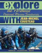 Explore the Northeast National Marine Sanctuaries with Jean-