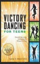 Victory Dancing for Teens