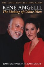 Rene Angelil: The Making of Celine Dion