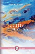 Fugitive Horizons