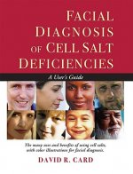 Facial Diagnosis of Cell Salt Deficiencies