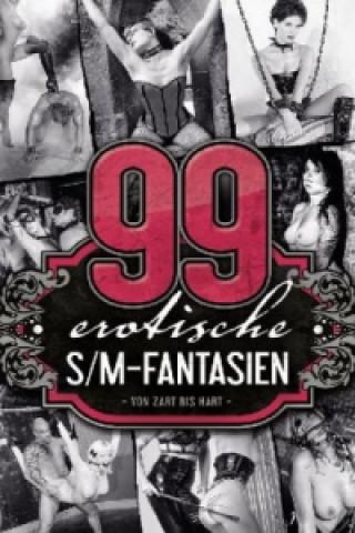 99 erotische SM-Fantasien