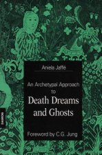Archetypal Approach to Death Dreams & Ghosts