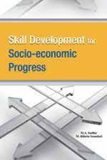 Skill Development for Socio-Economic Progress