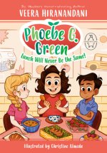 Phoebe G. Green Lunch Will Never be the Same!