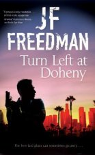 Turn Left at Doheny - A Tough-Edged Crime Novel Set in Los A