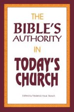 Bible's Authority in Today's Church