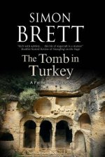 Tomb in Turkey: a Fethering Mystery