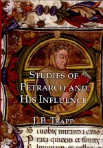 Studies of Petrarch and His Influence