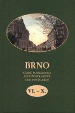 Brno Staré pohlednice VI.-X.