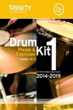Drum Kit 2014-2019 Book 1 Grades 1 & 2: Pieces & Exercises f