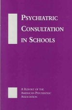 Psychiatric Consultation in Schools