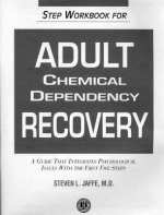 Guide to the First Five Steps of Chemical Dependency Recovery for Adults