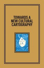 Towards a New Cultural Cartography