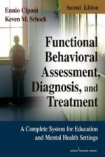 Functional Behavioral Assessment, Diagnosis and Treatment