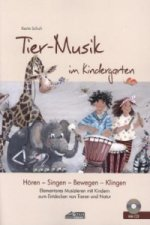 Tier-Musik im Kindergarten, m. Audio-CD