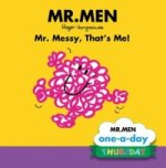 Thursday: Mr. Messy, That's Me!