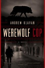 Werewolf Cop - A Novel