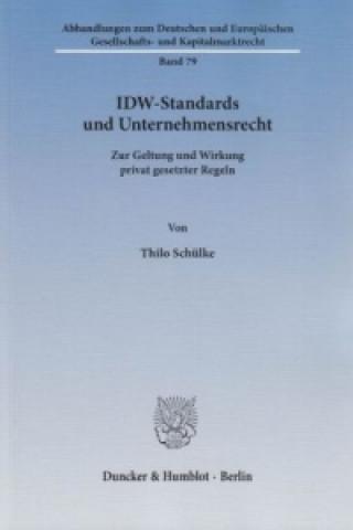 IDW-Standards und Unternehmensrecht