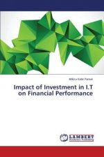 Impact of Investment in I.T on Financial Performance