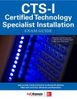 CTS-I Certified Technology Specialist Installation Exam Guid