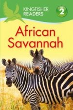 Kingfisher Readers: African Savannah (Level 2: Beginning to