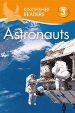 Kingfisher Readers: Astronauts (Level 3: Reading Alone with