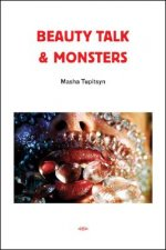 Beauty Talk and Monsters