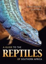 Guide to the Reptiles of Southern Africa