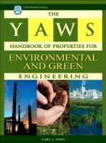 Yaws Handbook of Properties for Environmental and Green Engineering