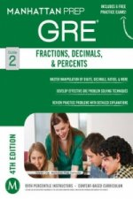 Fractions, Decimals, & Percents GRE Strategy Guide, 4th Edition