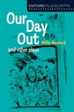 Oxford Playscripts: Our Day Out and Other Plays