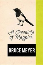 Chronicle of Magpies