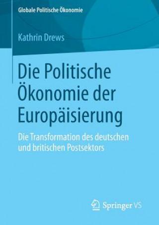 Die Politische  konomie Der Europ isierung