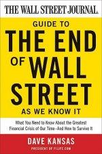 Wall Street Journal Guide to the End of Wall Street as We Know it