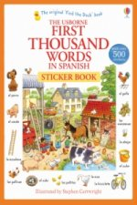 First Thousand Words in Spanish Sticker Book