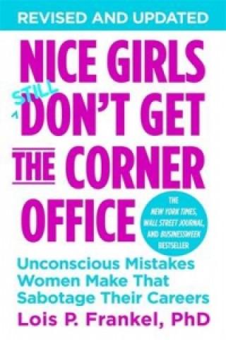 Nice Girls Don't Get The Corner Office