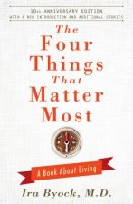 Four Things That Matter Most