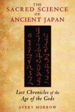Sacred Science of Ancient Japan