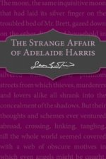 Strange Affair of Adelaide Harris
