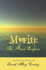 Myrin: The Pearl Empire