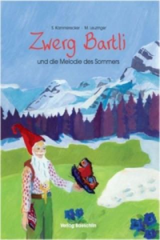 Zwerg Bartli und die Melodie des Sommers